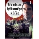 Ve stínu hákového kříže DVD1 - edice FILMAG válka - film (DVD)