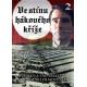 Ve stínu hákového kříže DVD2 - edice FILMAG válka - film (DVD)