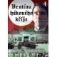 Ve stínu hákového kříže DVD4 - edice FILMAG válka - film (DVD)