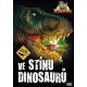 Ve stínu dinosaurů (DVD)