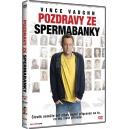 Pozdravy ze spermabanky (DVD)