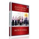 Moravanka - edice Zlatá deska České muziky (DVD)