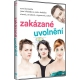 Zakázané uvolnění (DVD)