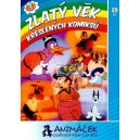 Zlatý věk kreslených komiksů DVD3 - Edice Animáček podívaná nejen pro děti (DVD)