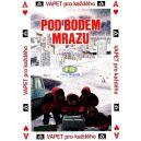 Pod bodem mrazu (Absolutní nula) - Edice Vapet pro každého (DVD)