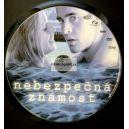 Nebezpečná známost (DVD) (Bazar)