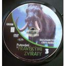 Putování s pravěkými zvířaty 3: Šavlozubý tygr, Cesta mamutů - Edice MF Dnes (DVD3 ze 3) (DVD) (Bazar)