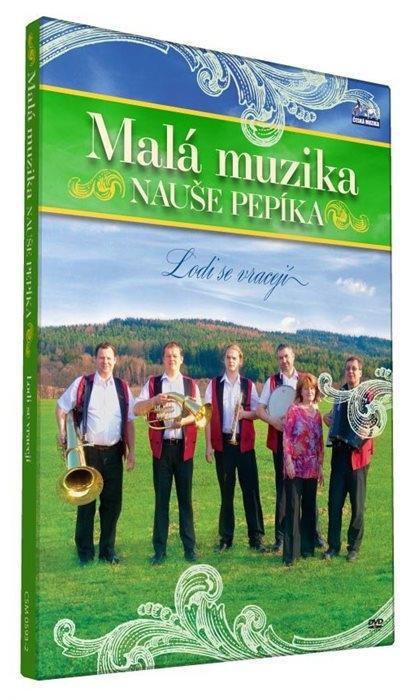 Malá muzika Nauše Pepíka - Lodi se vracejí (DVD)
